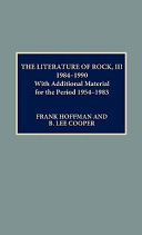 The Literature of Rock  III  1984 1990