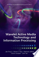 Wavelet Active Media Technology And Information Processing