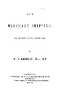 Our Merchant Shipping  Its Present State Considered