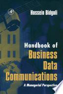 Handbook of Business Data Communications