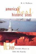 America s Best Historic Sites
