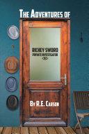 The Adventures of Richey Sword, Private Investigator Pdf/ePub eBook