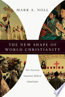 The New Shape of World Christianity Book