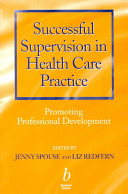 Successful Supervision in Health Care Practice