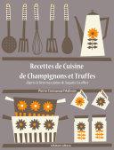 Recettes de Cuisine de Champignons et Truffes