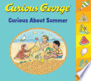 Curious George Curious about Summer  tabbed Board Book