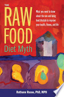 The Raw Food Diet Myth Book