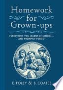 Homework for Grown ups Book PDF