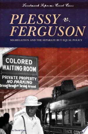 Download Plessy v. Ferguson Free Books - manybooks-pdf
