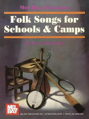 Folk Songs for Schools   Camps