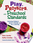 Play Projects And Preschool Standards