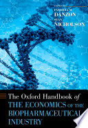 The Oxford Handbook Of The Economics Of The Biopharmaceutical Industry Book PDF