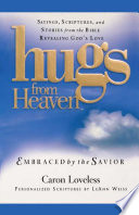 Hugs from Heaven  Embraced by the Savior GIFT