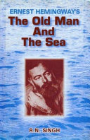 Ernest Hemingways The Old Man And The Sea