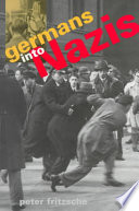 Germans Into Nazis by Peter Fritzsche PDF