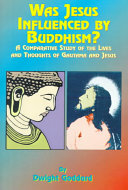 Was Jesus Influenced by Buddhism?
