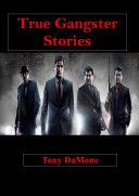 True Gangster Stories [Pdf/ePub] eBook
