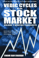 Vedic Cycles of the Stock Market  Volume 1  Monthly Forecasts Book