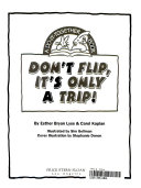 Don t Flip  It s Only a Trip