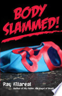 Body Slammed!