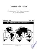 Live Swine from Canada  Invs  701 TA 438 and 731 TA 1076  Preliminary