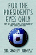 For the President s Eyes Only