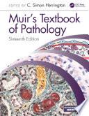 Muir s Textbook of Pathology