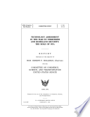 Technology assessment in the war on terrorism and homeland security   the role of OTA   report prepared at the request of Ernest F  Hollings  Chairman  for the Committee on Commerce  Science  and Transportation  United States Senate  Book
