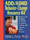 ADD   ADHD Behavior Change Resource Kit