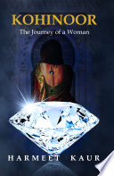Kohinoor The Journey Of A Woman