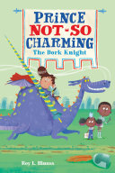 Prince Not-So Charming: The Dork Knight