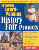 Creating Award winning History Fair Projects