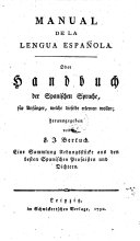 Manual de la Lengua Espanola. Oder Handbuch der Spanischen Sprach etc