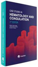 Case Studies in Hematology and Coagulation Book