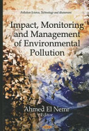 Impact  Monitoring  and Management of Environmental Pollution