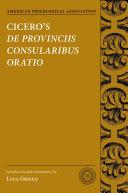Cicero s De Provinciis Consularibus Oratio