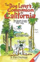 The Dog Lover's Companion to California