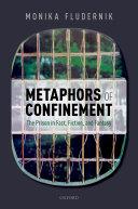 Metaphors of Confinement