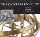 The Universe Unveiled Instruments And Images Through History