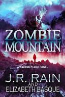 Zombie Mountain (Walking Plague Trilogy #3)