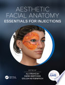 Aesthetic Facial Anatomy Essentials for Injections