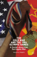 The Cold War and the 1984 Olympic Games Pdf/ePub eBook