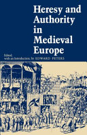 Heresy and Authority in Medieval Europe [Pdf/ePub] eBook