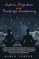 Astral Projection and Third Eye Awakening