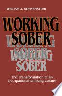 Working Sober
