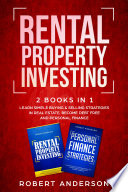 Rental Property Investing 2 Books In 1 Book