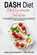 DASH Diet Mediterranean Solution