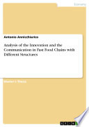Analysis of the Innovation and the Communication in Fast Food Chains with Different Structures Book