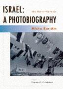 Israel, a Photobiography
