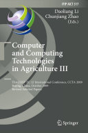 Computer and Computing Technologies in Agriculture III